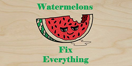 """""""Watermelons Fix Everything"""" Food Humor Cartoon - Plywood Wood Print Poster Wall Art front-846216"""
