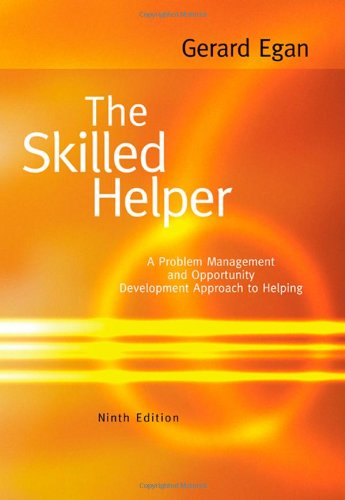 The Skilled Helper: A Problem-Management and...
