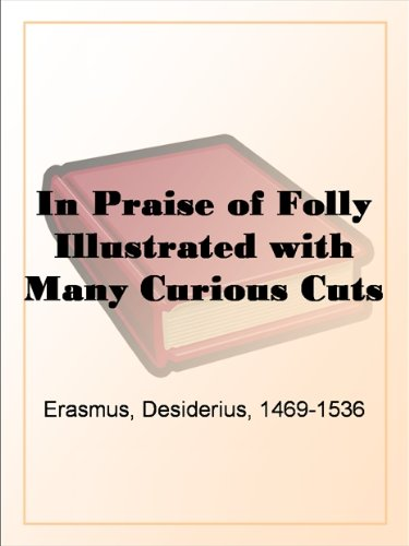 erasmus in praise of folly thesis
