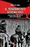 Image of Il tenebroso sodalizio. Il primo rapporto di polizia sulla mafia siciliana