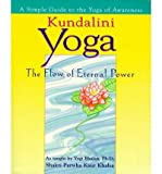 img - for [ Kundalini Yoga By Shakti Parwha Kaur Khalsa ( Author ) Paperback 1998 ] book / textbook / text book