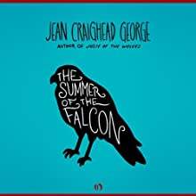 The Summer of the Falcon (       UNABRIDGED) by Jean Craighead George Narrated by Julia Farhat
