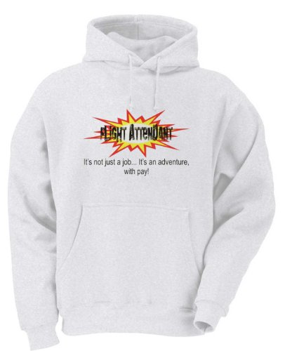 FLIGHT ATTENDANT It's not just a jobIt's an adventure, with pay! Adult Hooded Sweatshirt LARGE