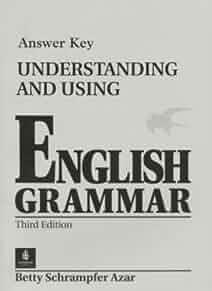 Understanding And Using English Grammar Betty Schrampfer Azar