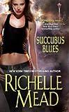Succubus Blues (Georgina Kincaid)