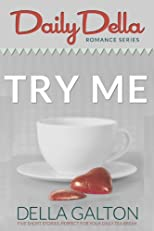 Try Me (and other romantic short stories) (Daily Della)