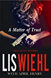 A Matter of Trust (Mia Quinn Mystery)
