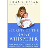 Secrets of the Baby Whisperer Tracy Hogg