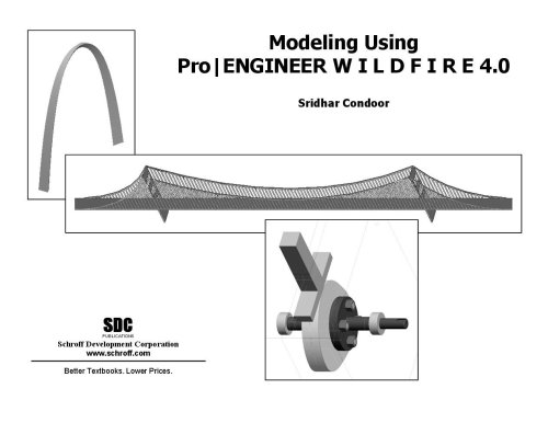 Modeling Using Pro/ENGINEER Wildfire 4.0