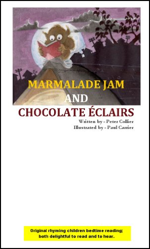 MARMALADE JAM AND CHOCOLATE ÉCLAIRS (Reading Rhyming Children Bedtime Short Stories)