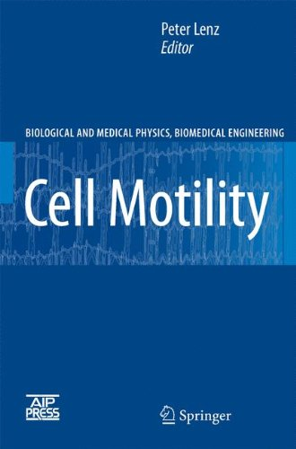 Cell Motility (Biological And Medical Physics, Biomedical Engineering)