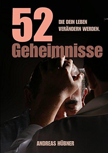 Buchcover: 52 Geheimnisse die Dein Leben verändern werden.