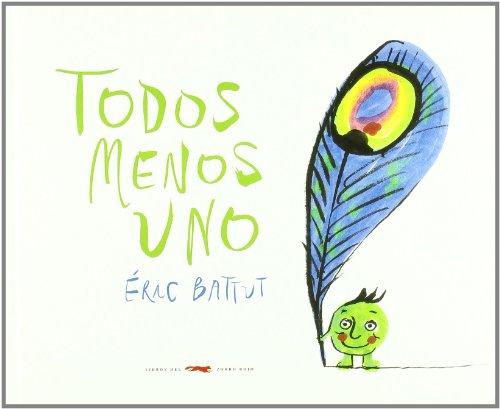 Todos Menos Uno / Eric Battut