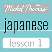 Michel Thomas Beginner Japanese, Lesson 1 | [Helen Gilhooly, Niamh Kelly]