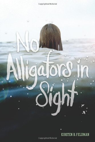 No Alligators In Sight: A Novel