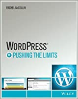 WordPress: Pushing the Limits Front Cover