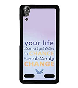printtech Cool Quotes Life Back Case Cover for Lenovo A6000