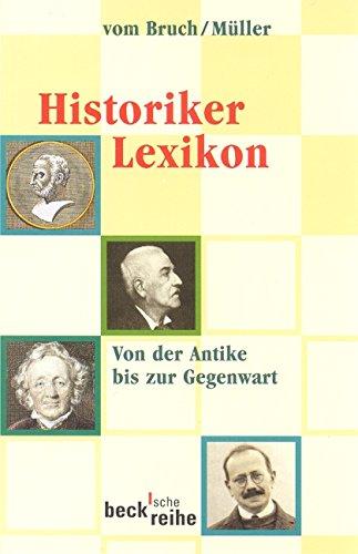 historiker-lexikon-von-der-antike-bis-zur-gegenwart