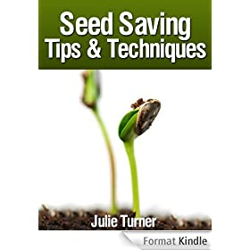 Seed Saving Tips & Techniques (English Edition)