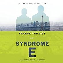 Syndrome E Audiobook by Franck Thilliez, Mark Polizzotti (translator) Narrated by Gildart Jackson