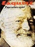 Esquire Magazine. October 1970. Papa Writes Again.