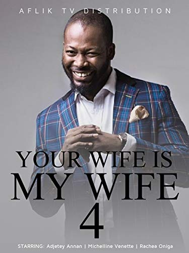 Your wife is my wife 4