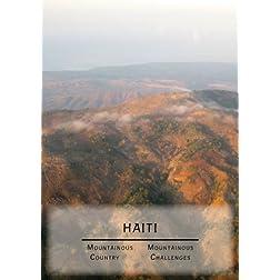 Haiti:  Mountainous Country, Mountainous Challenges