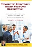 """Negotiating Effectively Within Your Own Organization"""