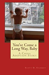 You've Come a Long Way Baby: A China Adoption Story
