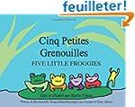 Cinq Petites Grenouilles/Five Little...