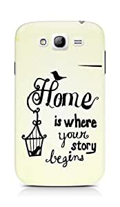 AMEZ home is where your story begins Back Cover For Samsung Galaxy Grand Neo