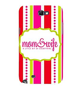 Mom & Wife 3D Hard Polycarbonate Designer Back Case Cover for Samsung Galaxy Note 2 :: Samsung Galaxy Note 2 N7100
