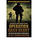 img - for By Anthony Shaffer Operation Dark Heart: Spycraft and Special Ops on the Frontlines of Afghanistan---and the Path to Vi book / textbook / text book