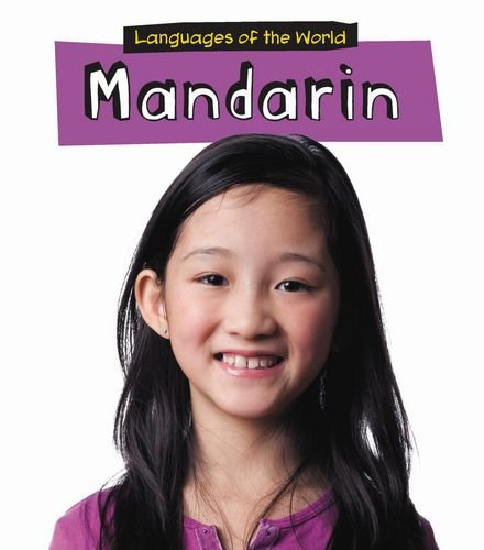 Mandarin (Languages of the World: Heinemann First Library)