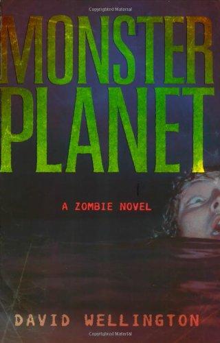 Monster Planet: A Zombie Novel PDF