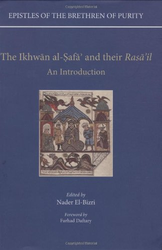 Epistles of the Brethren of Purity. The Ikhwan al-Safa' and their Rasa'il: An Introduction