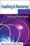 Coaching and Mentoring at Work: Developing Effective Practice