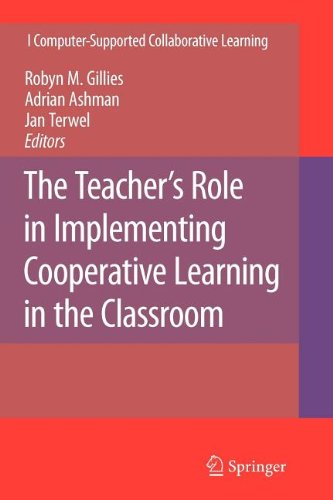 The Teacher's Role in Implementing Cooperative Learning in the Classroom (Computer-Supported Collaborative Learning Series)