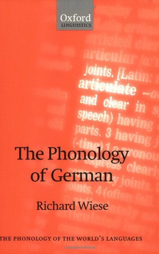 The Phonology of German (The Phonology of the World's Languages) (Phonetics Diagram compare prices)