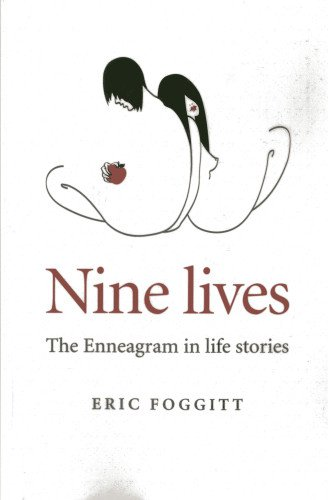 Nine Lives: The Enneagram in Life Stories
