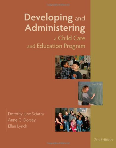 Developing and Administering a Child Care and Education...