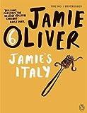 Jamie's Italy by Oliver, Jamie (2010) Jamie Oliver