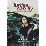 Turtles Can Fly  / Les Tortues Volent Aussi (Bilingual)