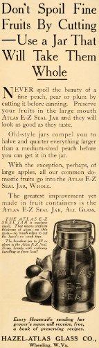 1910-ad-atlas-e-z-seal-jar-hazel-atlas-glass-wheeling-original-print-ad