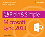 Microsoft Lync 2013 Plain &amp; Simple