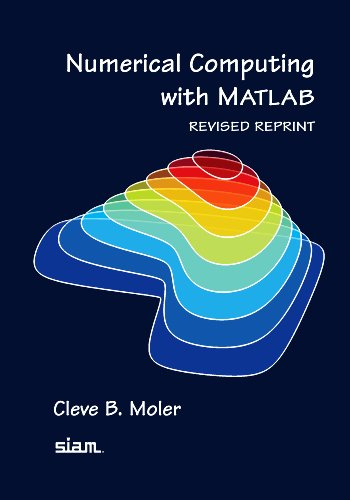 Numerical Computing with MATLAB, Revised Reprint