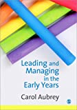 Leading and managing early years /
