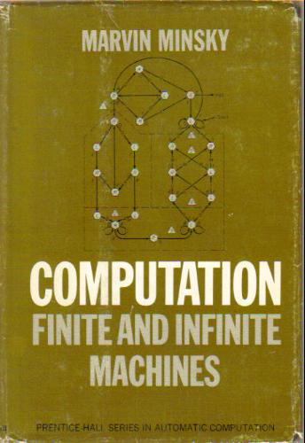 Computation: Finite and infinite machines (Prentice;Hall series in automatic computation)