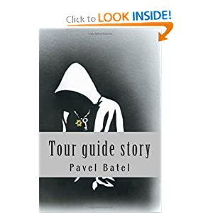 Tour guide Story (Czech Edition) Pavel Batel