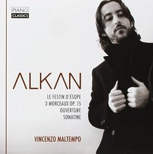 Alkan: Le Festin d'Esope & Trois Morceau